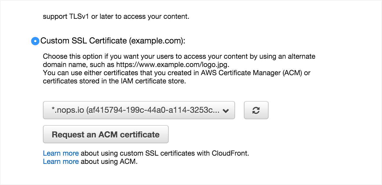 Configuring CloudFront to use ACM ( Amazon certificate
