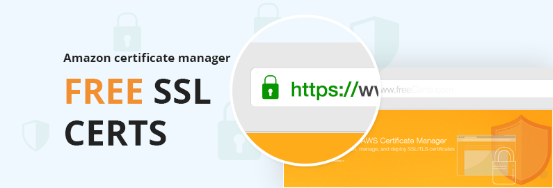 New Aws Certificate Manager Deploy Ssl Tls Based Apps On