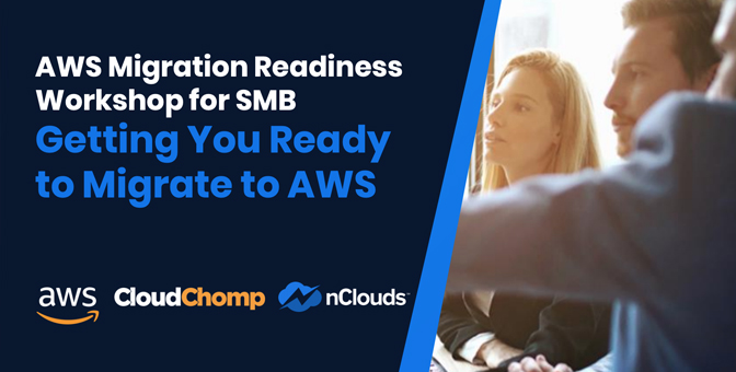 AWS Migration Readiness Workshop – On-Demand | Getting You Ready to Migrate to AWS